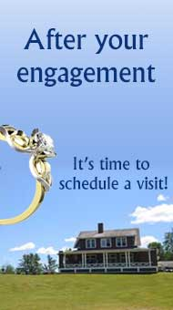 After Your Engagement It's Time to Schedule a Visit!